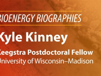 Bioenergy Biographies banner with Kyle Kinney photo